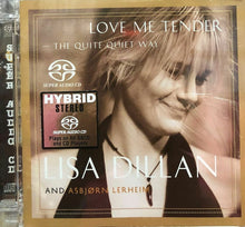 Load image into Gallery viewer, LISA DILLAN AND ASBJORN LERHEIM - LOVE ME TENDER (SACD) MADE IN GERMANY