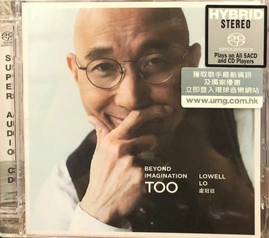 LOWELL LO - 盧冠廷 BEYOND IMAGINATION TOO (SACD) MADE IN JAPAN