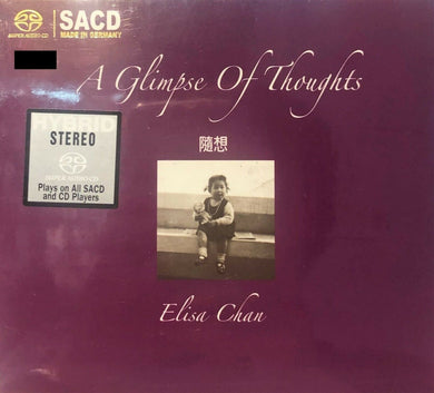 ELISA CHAN - 陳潔靈 隨想 ((SACD) MADE IN GERMANY