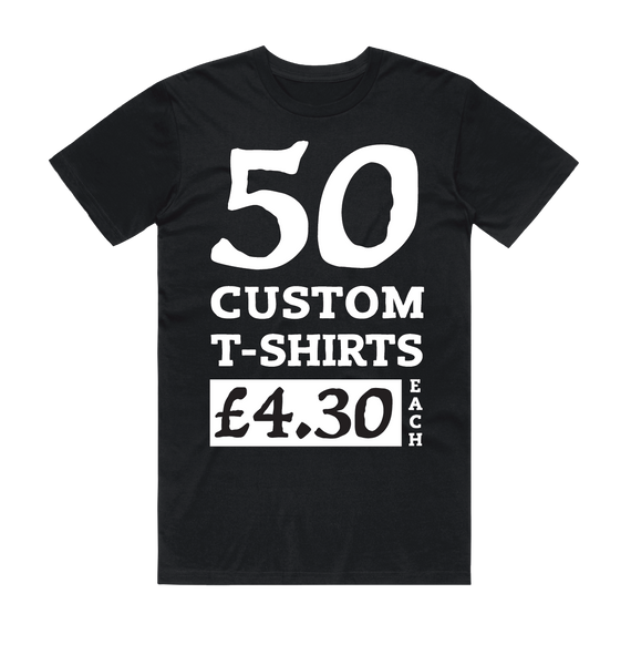 50 Black Custom Screen Printed T-Shirts (White Print)