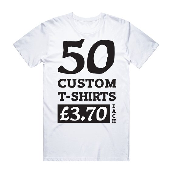 50 White Custom Screen Printed T-Shirts (1 Colour Print)