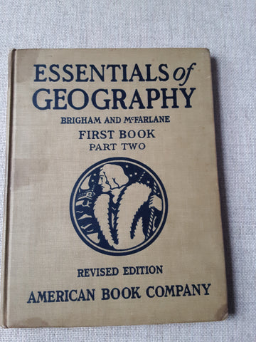 The Essentials of Geography Vintage 1925 Book - SS