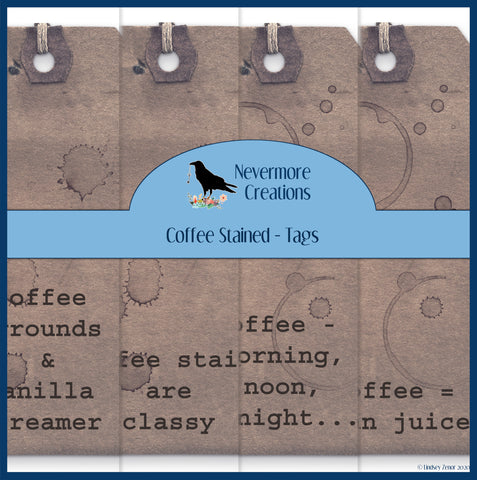 Coffee Stained Tags PRINTED