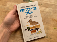 An Instant Guide to Freshwater Birds - LZ