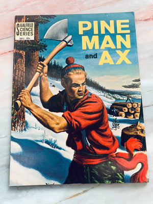 Pine Man and Ax Vintage 1962 Booklet - LZ