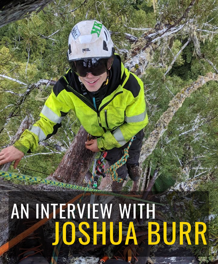 Interview with Competitive Tree Climber Joshua Burr
