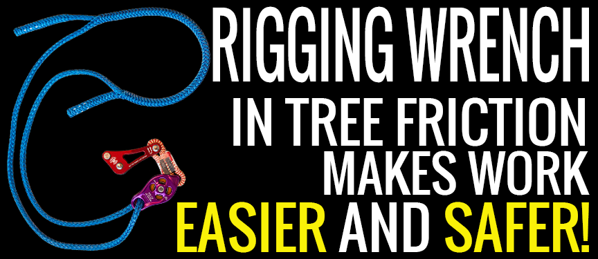 Remove Limbs Easier with the Rigging Wrench