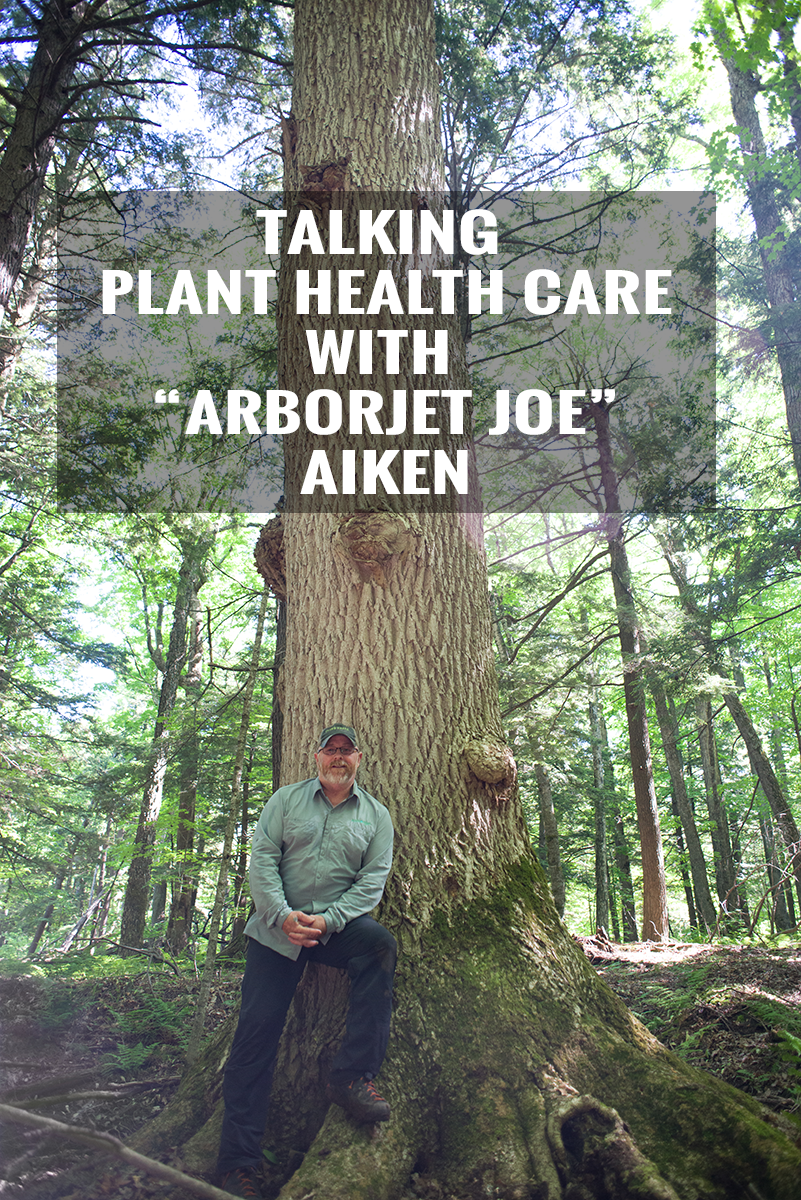 "An Interview with ""ArborJet Joe"" Aiken"