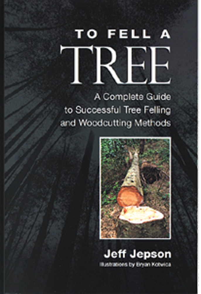 TO FELL A TREE BOOK