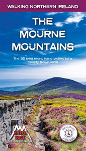 The Mourne Mountains: 30 Best Hikes