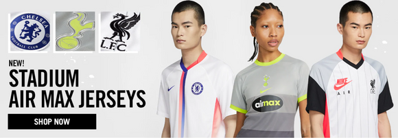 20/21 Air Max Jerseys: Chelsea, Liverpool, Tottenham