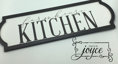 Farm House Kitchen Sign