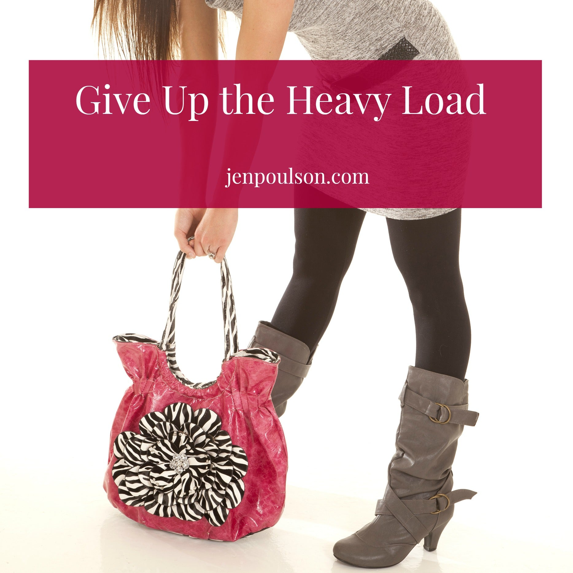 Give up the heavy load