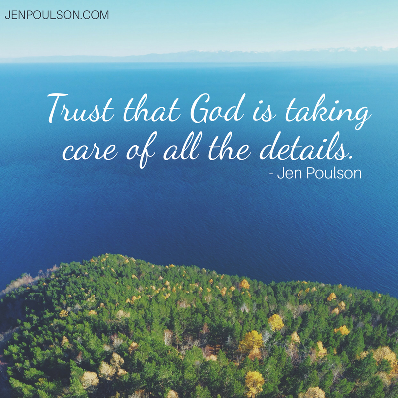 Trust that God is taking care of all the details