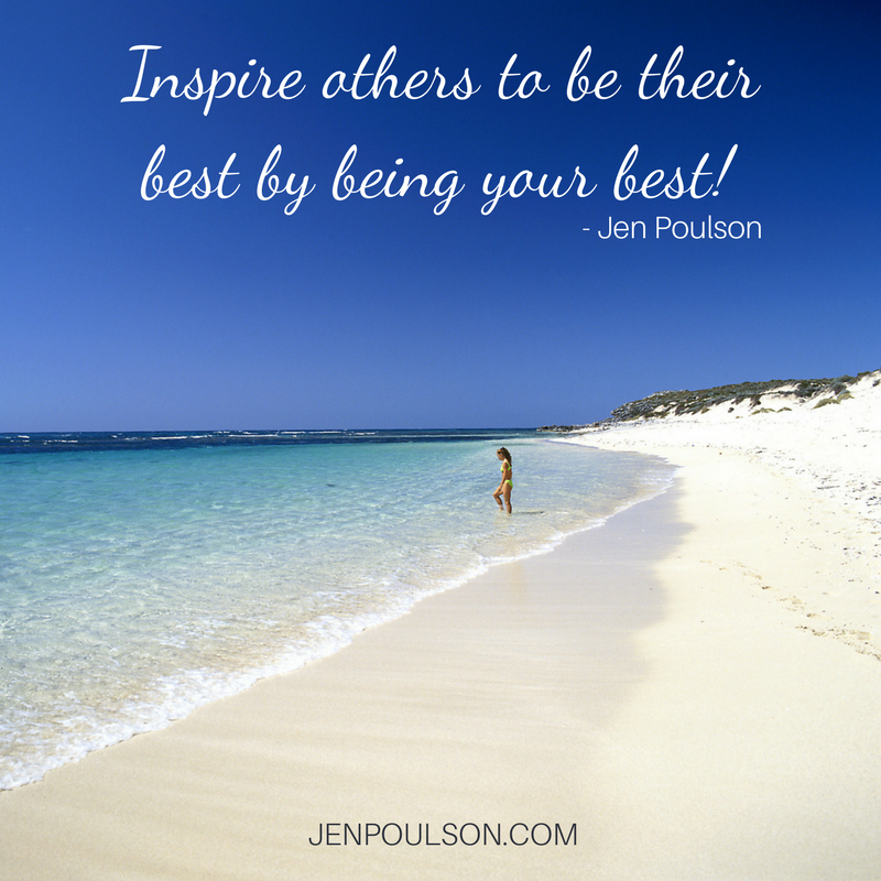 Inspire others to be their best by being your best