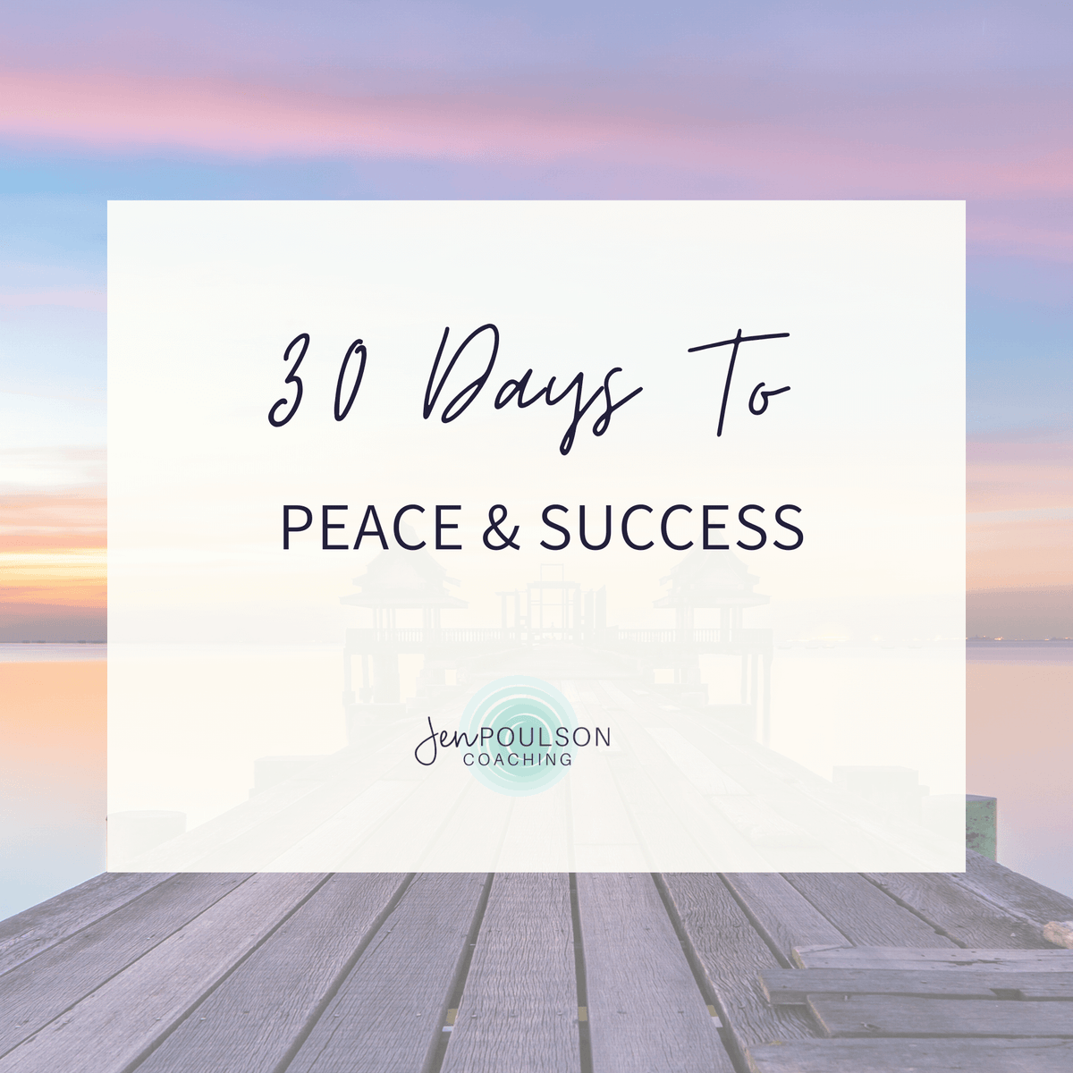 30 Days to Peace & Success