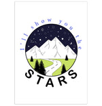 Load image into Gallery viewer, I'll Show You The Stars Print