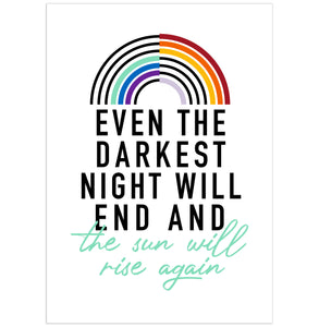 The Sun Will Rise Again Print