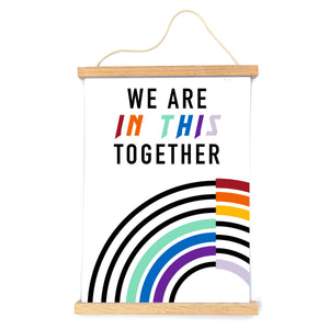 In This Together Print