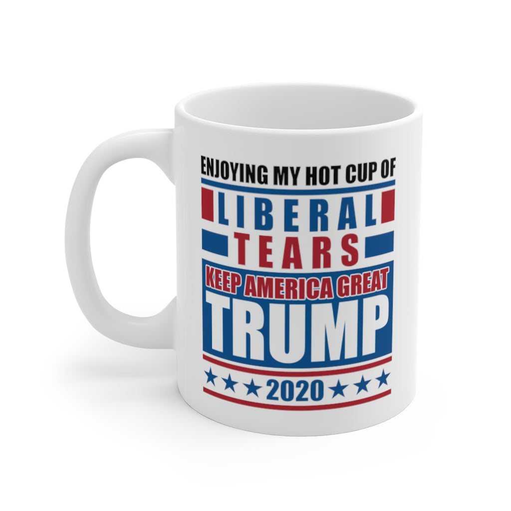 Trump 2020, Keep America Great, Liberal Tears Donald Trump 11oz Coffee/Tea Mug