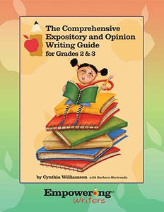 Comprehensive Expository and Opinion Writing Guide for Grades 2 & 3 - Canada