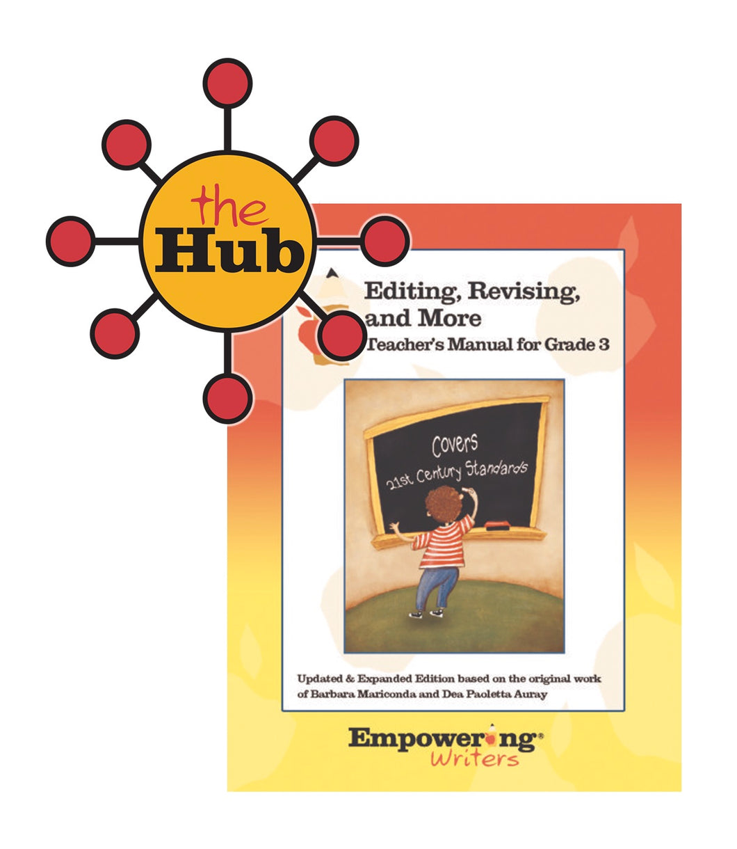 The Hub - Grade 3 Editing, Revising, & More Teacher's Manual