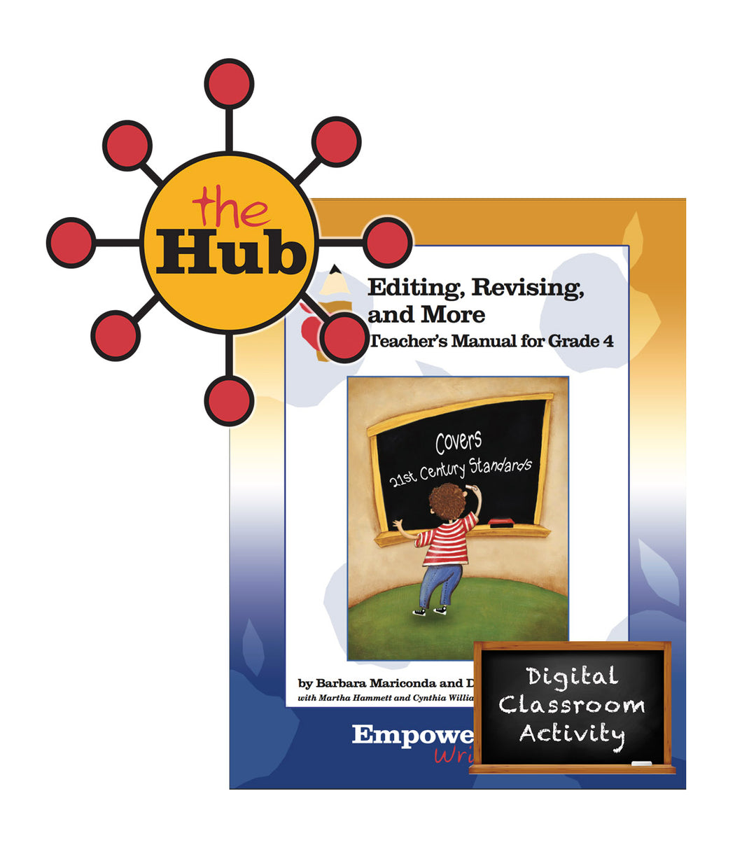 The HUB - Grade 4 - Editing, Revising, & More Digital Guide with Interactive Student Pages