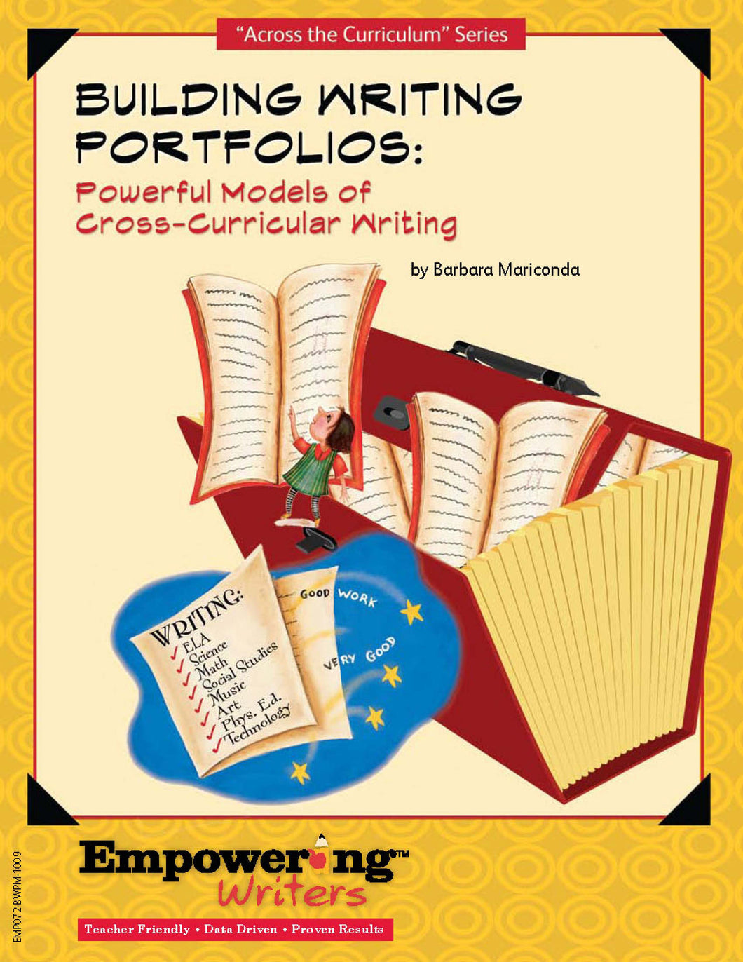 Building Writing Portfolios: Powerful Models of Cross-Curricular Writing - Canada