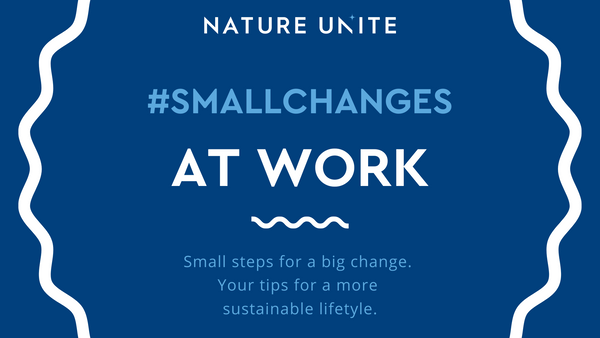 #SMALLCHANGES - AT WORK