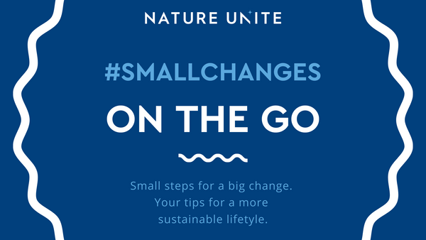 #SMALLCHANGES - ON THE GO