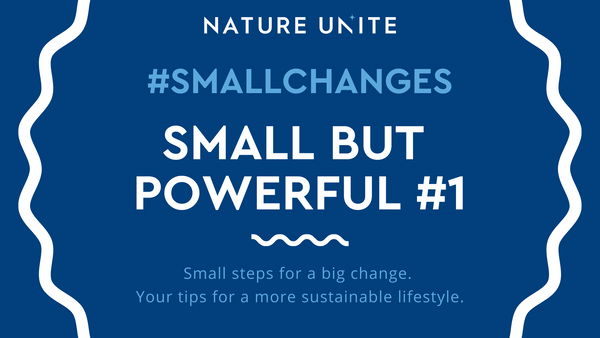 #SMALLCHANGES - SMALL BUT POWERFUL #1