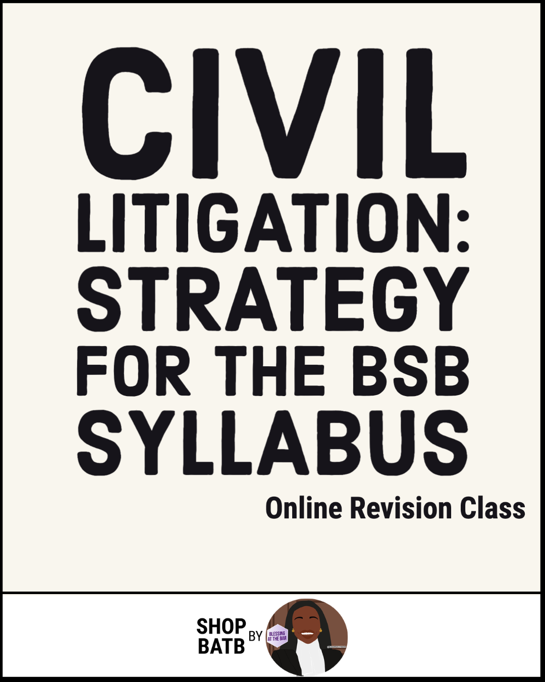 Civil Litigation: Strategy For the BSB Syllabus (Online study class) - SHOP BATB