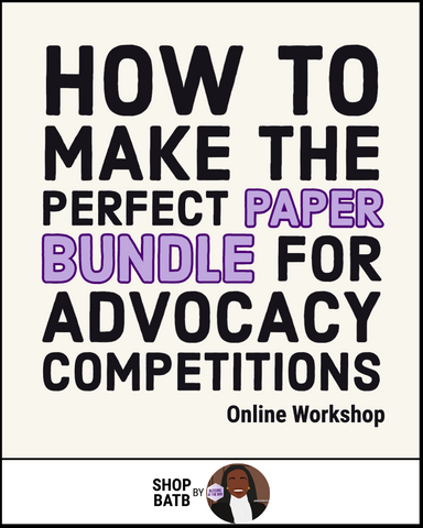 How to make the perfect paper bundle for advocacy competitions (online workshop) - SHOP BATB