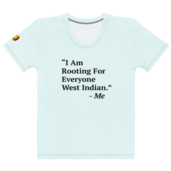 I Am Rooting: West Inidan Women's T-shirt (Set)