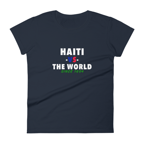 Haiti -vs- The World Women's t-shirt
