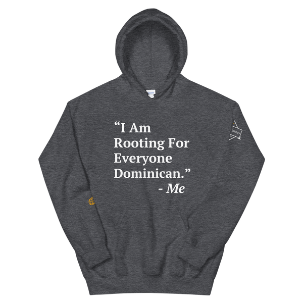 I Am Rooting: Dominican Republic Unisex Hoodie