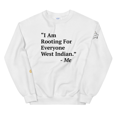 I Am Rooting: West Indian Unisex Sweatshirt