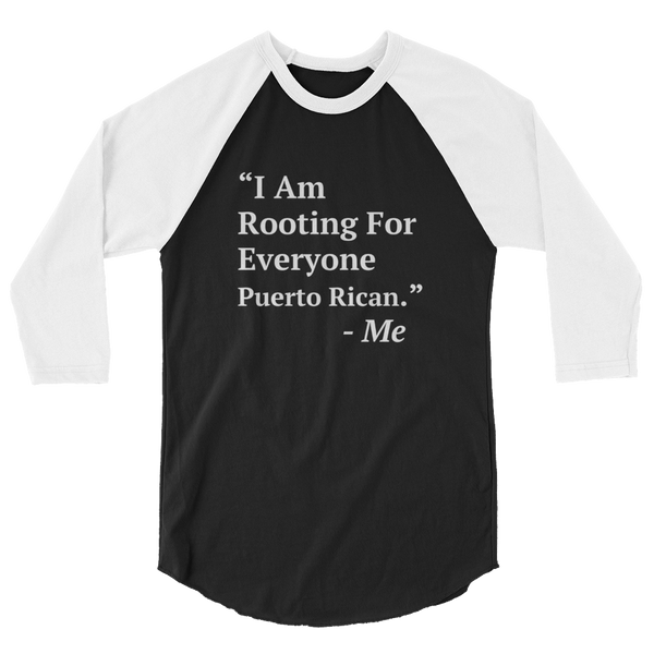 I Am Rooting: Puerto Rico raglan shirt