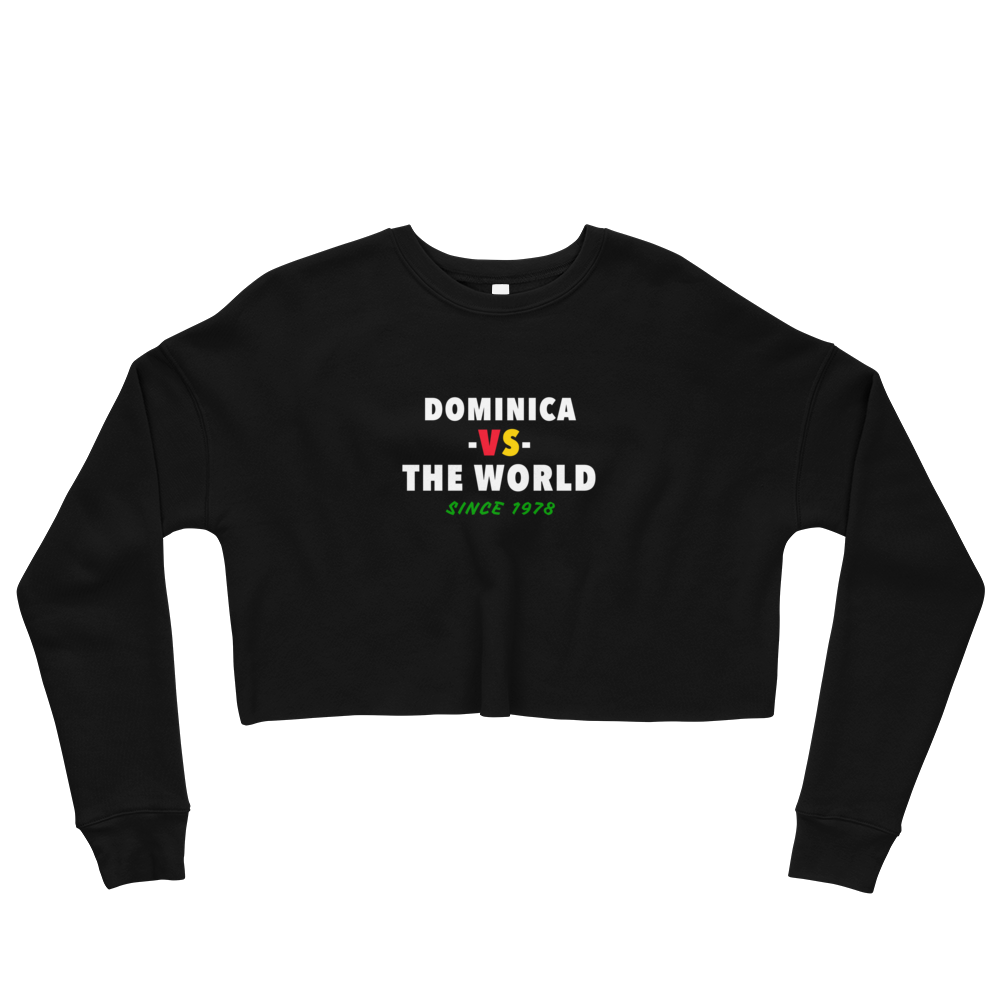 Dominica -vs- The World Crop Sweatshirt