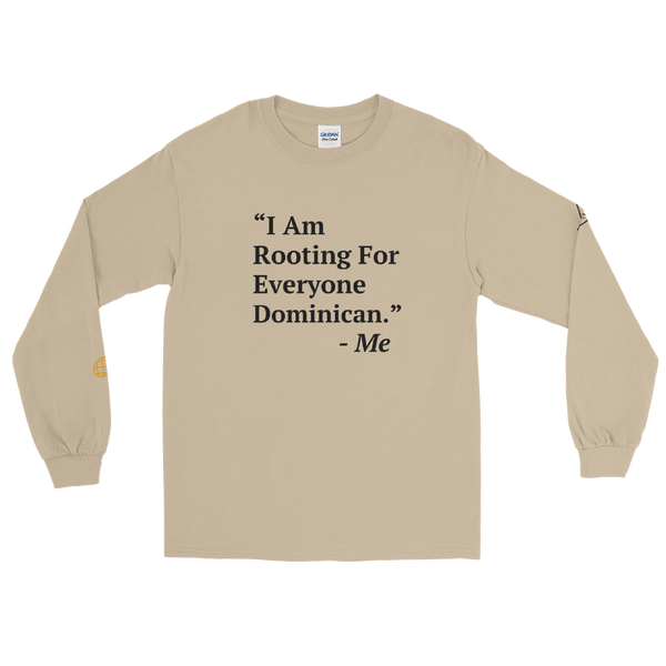 I Am Rooting: Dominican Republic Men's Long Sleeve Shirt