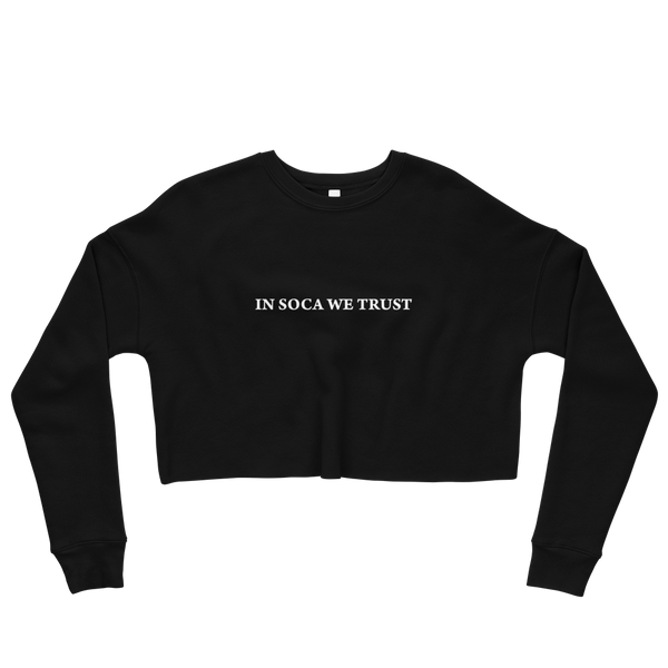 In Soca We Trust Crop Sweatshirt