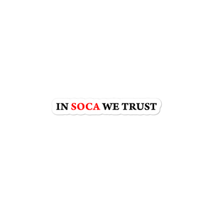 In Soca We Trust Bubble-free stickers