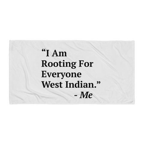 I Am Rooting: West Indian Towel