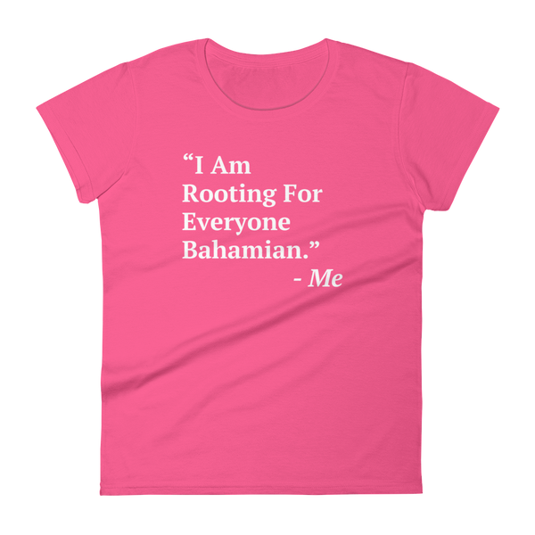 I Am Rooting: Bahamas Women's t-shirt