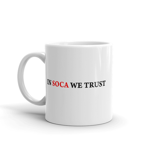 In Soca We Trust Mug