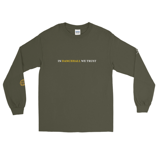In Dancehall We Trust Men's Long Sleeve Shirt
