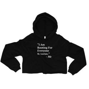I Am Rooting: St. Lucia Crop Hoodie