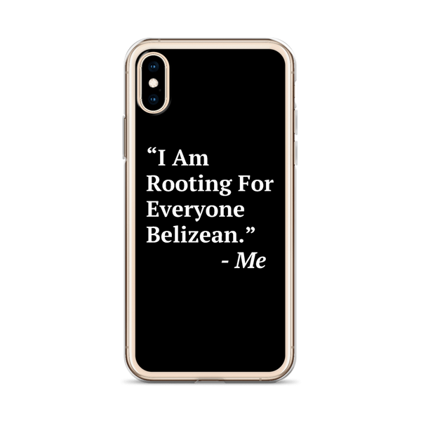 I Am Rooting: Belize iPhone Case