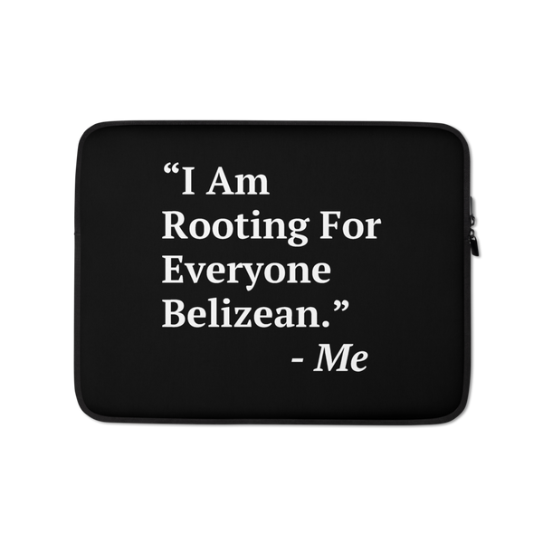 I Am Rooting: Belize Laptop Sleeve