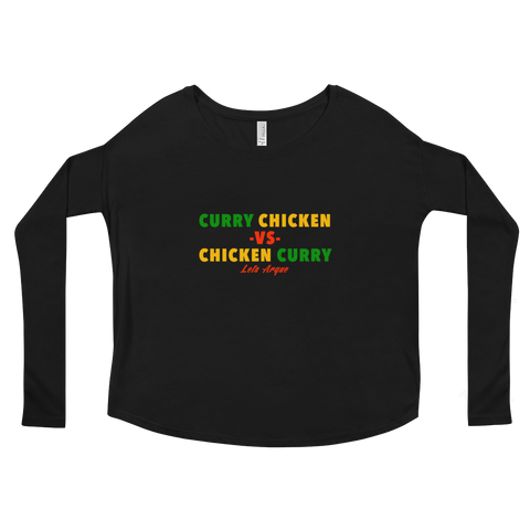 Curry Chicken -vs- Chicken Curry Ladies' Long Sleeve Tee
